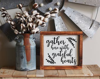 Gather Sign / Gather Here Sign / Gather Here with Grateful Hearts Sign / Wood Sign / Fall Sign / Fall Decor / Autumn Decor