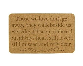 Those we love, engraved memorial, memorial plaque, Those we love plaque, memorial gift, memorial present, lost loved one