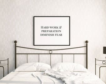 "Hard Work and Preparation Diminish Fear, 24""x16"" Digital Download Print, Wall Art, Home Decor, Arbor Grace Collections"