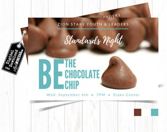 Be the Chocolate Chip Invite, LDS Young Women Invitation, Youth Standards, Relief Society Personalized Digital Download 4x6 or 5x7 JPG