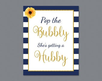 Pop the Bubbly She's Getting a Hubby Sign, Kate Spade Bridal Shower Printable, Bachelorette Party Decor, Wedding Bubbly Bar Sign, A027