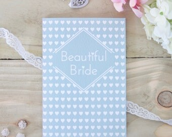 Beautiful Bride Card / Engagement Card / Wedding Card / Hen Party Card / Bride to be card / Bridal shower card / Bride card / Card for bride