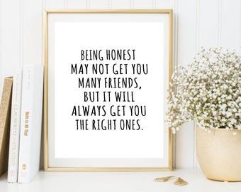 Being honest printable typography quote poster, friendship office decor, wall decor, honesty print,instant download quote print, digital art