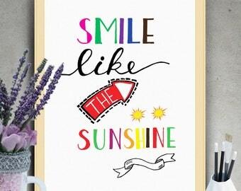 """PRINTABLE Wall Art """"Smile Like the Sunshine"""" Typography Poster,Typography Print,Inspirational Poster,Motivation Quote,Typography Wall Art"""