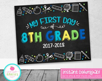 First Day of 8th Grade Sign - First Day School Chalkboard Sign - Blue, Green, Yellow, Turquoise - 8x10 Instant Download Printable Sign