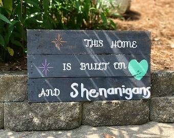 Shenanigans Pallet Sign
