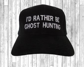 Id Rather Be Ghosthunting Embroidered Baseball Cap 6 Panel Fashion Hat Tumblr Pintrest Trends