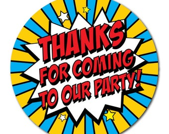 Popart style 'Thanks For Coming To OUR Party' - 60mm diameter party stickers
