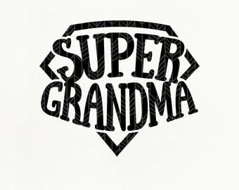 Super Grandma SVG Files, Super Grandma dxf, png, eps for Silhouette Studio & Cricut, Cut File