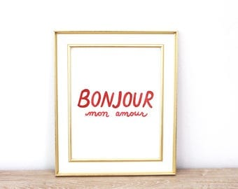 Bonjour Mon Amour | Hello My Love | Instant Download