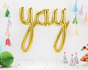 CLEARANCE SALE Yay script Gold Mylar Foil Balloons