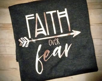 Faith Over Fear Women's Shirt - Religious Shirt - Christian Shirt - Church Shirt - Christian Themed Clothing