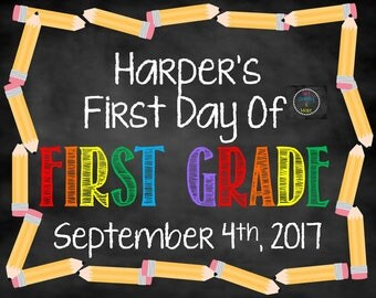 First Day of School Sign, First Day Sign, First Day of School, School Chalkboard