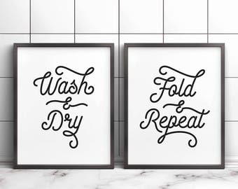 Wash And Dry, Fold And Repeat, Printable Art, Laundry Wall Decor, Laundry Room Signs, Laundry Quotes, Laundry Room Art, Laundry Art