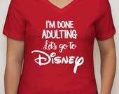 Done Adulting/Disney - Tee/Tank