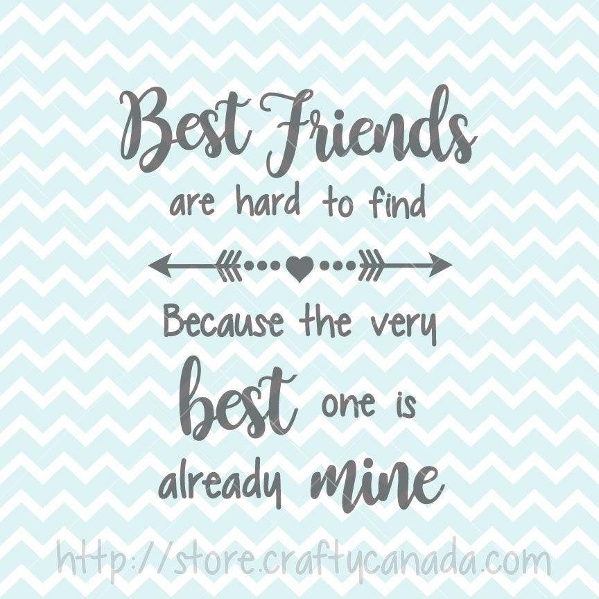 Quotes About Best Friends: Best Friends SVG & PNG, Best Friends Quote, Best Friends