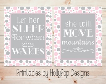 Printable wall art Girl nursery decor Let her sleep She will move mountains Pink gray nursery art Baby girl wall decor Digital download