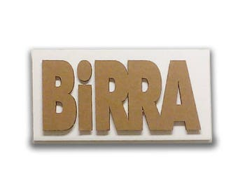 Beer - Italian signs, cardboard furniture, food sign, sign in board, sign for kitchen, door sign, collage | Tropparoba - 100% made in Italy