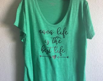 Nana Life is The Best Life Tee