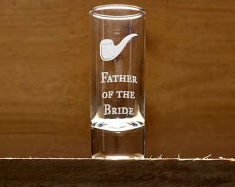 Father of the Bride Engraved Shot Glass, Father of the Bride Gift, Father of the Bride Favour, Wedding Favour, Engraved Glass, Shot Glass