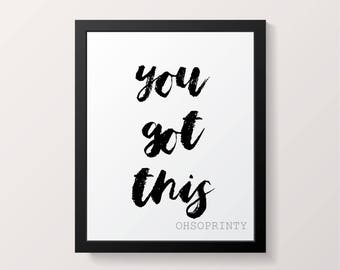 You got this handmade typography print