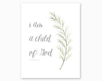 GIRL NURSERY ART, I Am A Child Of God, Bible Scripture, Christian Nursery Wall Art, Scripture Printable, Galatians 3:26, Instant Download