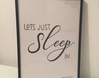 Lets just sleep in print