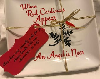"""8in x 8in Red Cardinals plate """"when Red Cardinals appear an Angel is Near"""""""