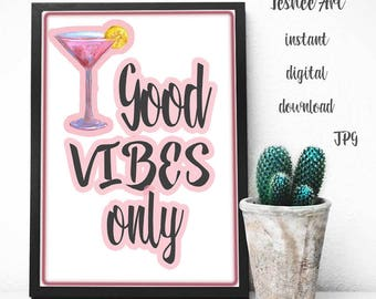 Printable art, Motivation quote, Typography art, Wall art, Home decor, Good vibes only, Digital print