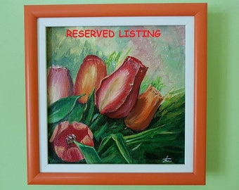 NOT FOR SALE - Original acrylic painting - tulips