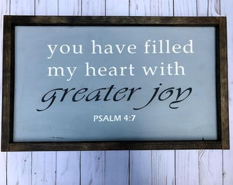 Psalm 4:7 Wood Sign|Wood Signs|Wooden Signs|Rustic Signs|Farmhouse Sign