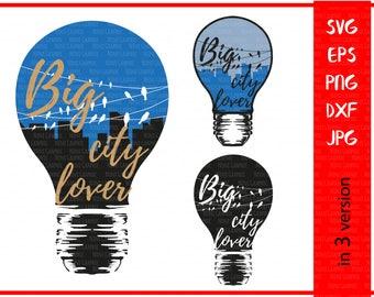 Big city lover file SVG T-shirt Svg, files for Cricut silhouette,Vinyl cutting file,Silhouette Cameo Designer Edition & Cricut Design Space