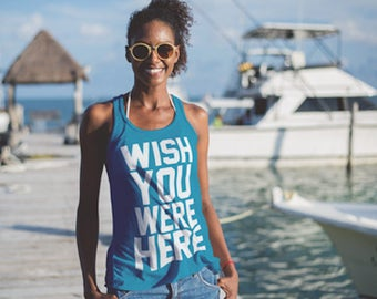 Wish You Were Here Vacation Travel Adventure Racerback Graphic Tank Top