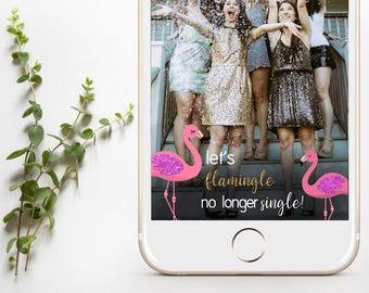 INSTANT DOWNLOAD - Last Flamingle, Last Flamingle Bachelorette, Last Flamingle Bachelorette Snapchat Filter, Flamingo Bachelorette Snapchat