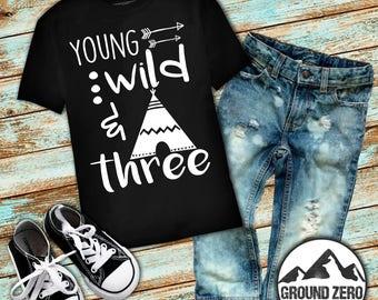 Young Wild and Three Black Birthday Shirt - Third Birthday T-shirt - 3rd Birthday Shirt - Wild & Three