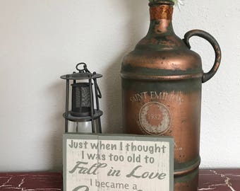 Too Old to Fall in Love-hand painted pallet-style wood sign.