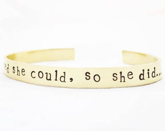 She believed she could, so she did bracelet. Empowering quote cuff. Positivity bangle. Feminism feminist jewellery.