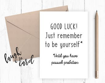 Sorry you are leaving funny witty good luck Leaving job new job funny greetings card probation