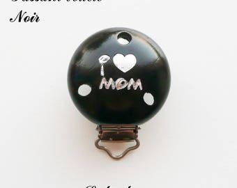 Clip / buckle, wooden pacifier Clip, black: I LOVE MOM