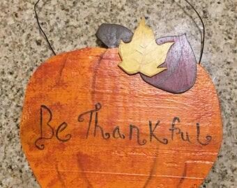 "Handmade Pumpkin ""Be Thankful"" with wire hanger"