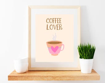Coffee Lover Printable Poster