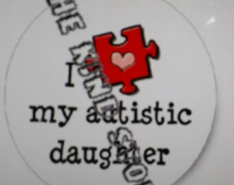 I love my autistic daughter iron-on transfer