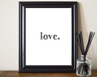 Love Printable. Love Print. Modern Love Print. Black And White Love Print. Love Wall Art. Love Poster. Love Typography. Fun Love Print. 8x10