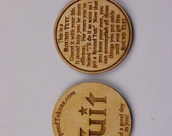 100 Round Tuit w/ advertising. Laser Engraved Wood Token