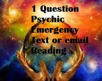 1 Question Psychic Reading, Emergency Psychic Reading, Psychic Reading, Psychic Clairvoyant, Fast Psychic Reading, Same Day Psychic