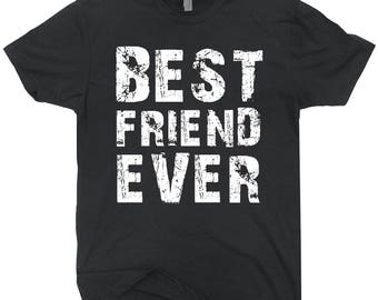 Best Friend Ever T-shirt Gift For Bff Gift For Best Friend
