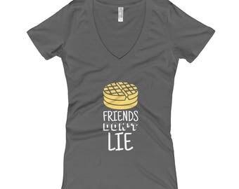 Stranger Things V-Neck T-shirt - Friends Don't Lie Waffles! Women's V-Neck T-shirt - Eleven T-Shirt