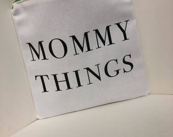 Mommy Things Pouch