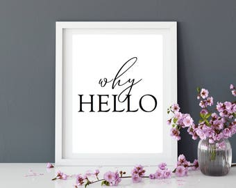 Hello | Digital Download | Why Hello | Home Decor | Hallway Decor | Wall Decor