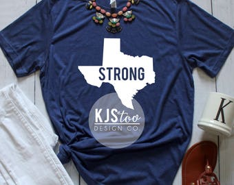 Texas Tee - Texas Pride Tee - Texas Shirt - Cute Texas Tee - Texas Strong Tee - Texas Pride Shirt - Texas Apparel